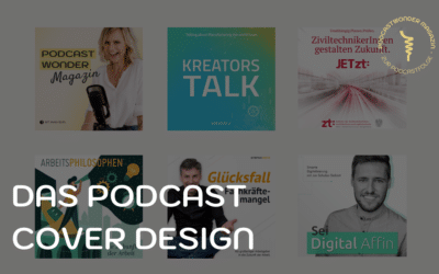 Das Podcast Cover Design – So setzt du deinen Podcast in Szene
