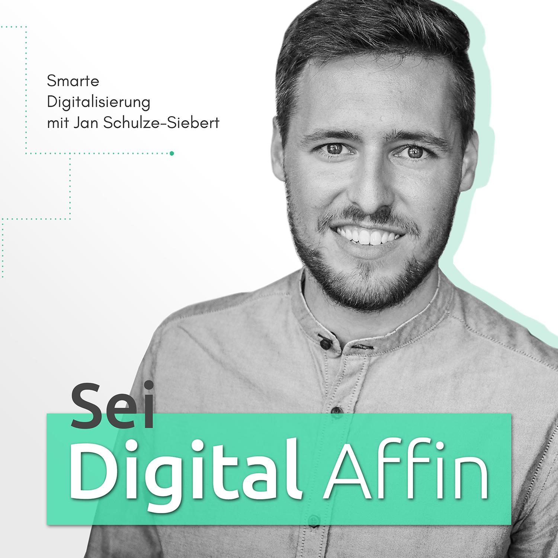 Das Podcast Cover_Sei Digital Affin