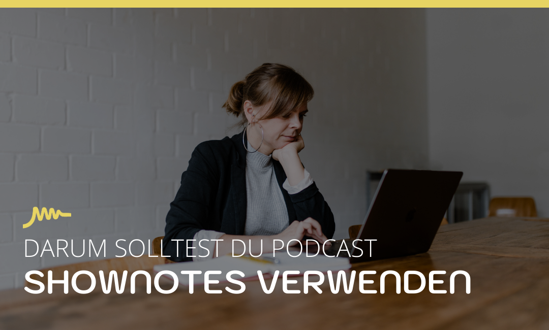 Podcast Shownotes
