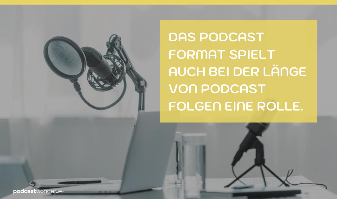 Länge von Podcast Folgen
