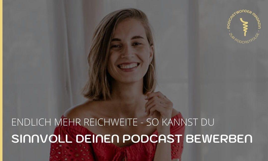 Den Podcast sinnvoll bewerben