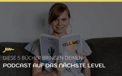 5 Bücher Tipps die deinen Podcast besser machen