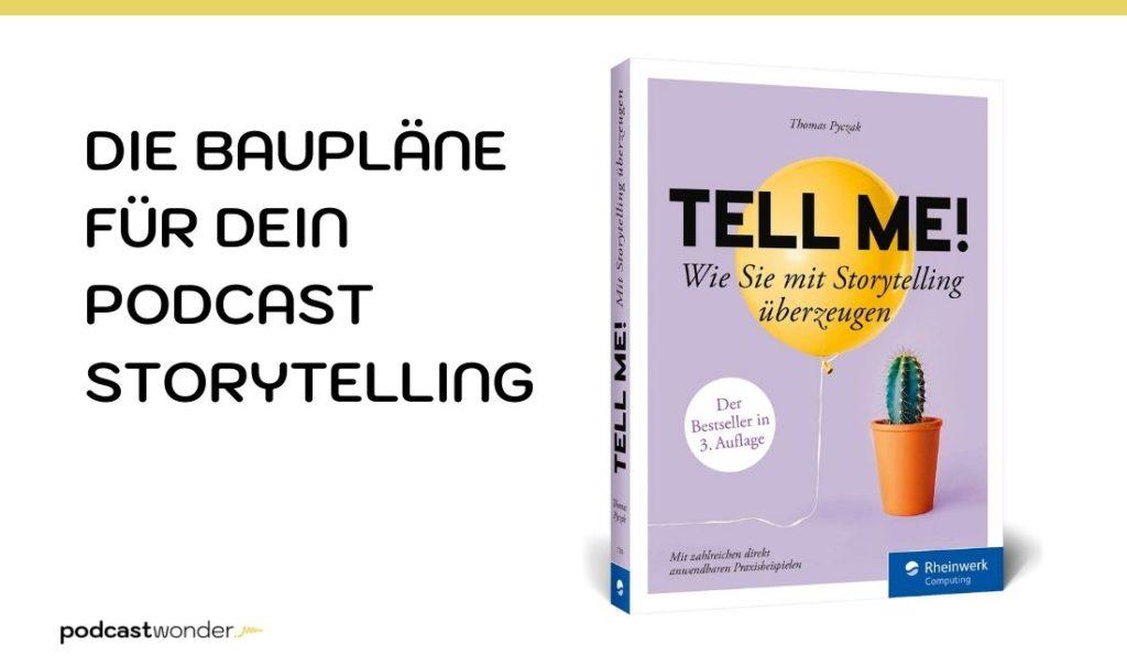 1. TELL ME! Wie sie mit Storytelling überzeugen Thomas Pyczak