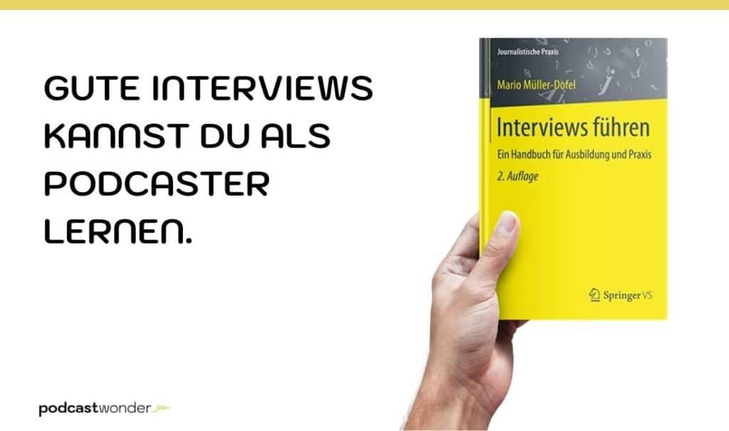 Interviews führen: Ein Handbuch für Ausbildung und Praxis (Journalistische Praxis) Mario Müller-Dofel