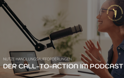 Der Call-to-Action im Podcast