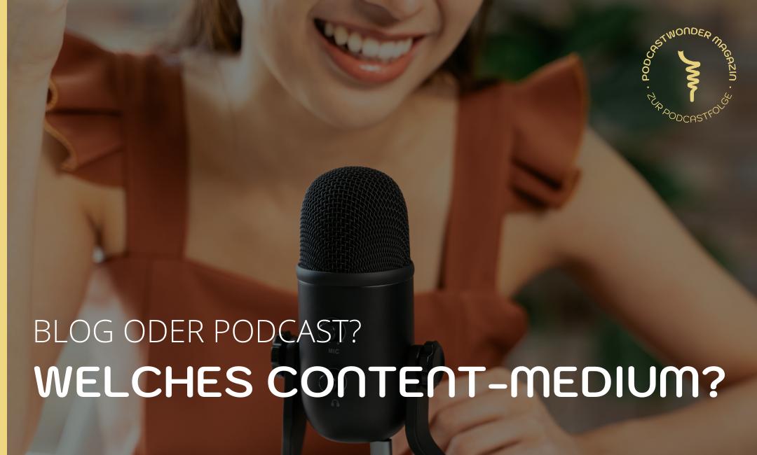 Blog oder Podcast