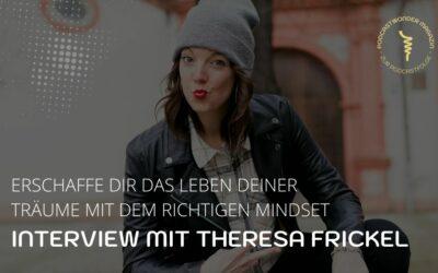 Endlich deinen Podcast starten, mit dem richtigen Mindset – Theresa Frickel