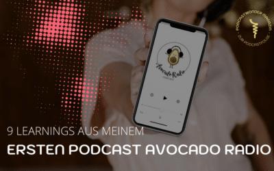 """9 Learnings die ich mit meinem ersten Podcast """"Avocado Radio"""" gemacht habe"""